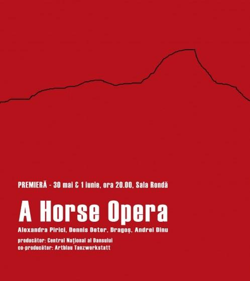 A Horse Opera – premiera la CNDB