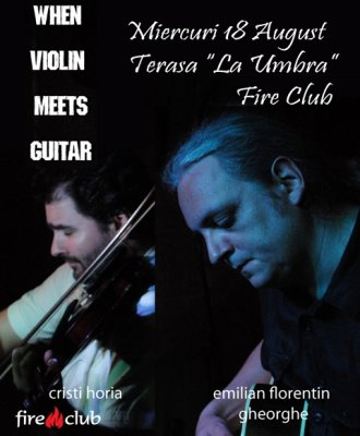 """When Violin Meets Guitar"" in clubul Fire"