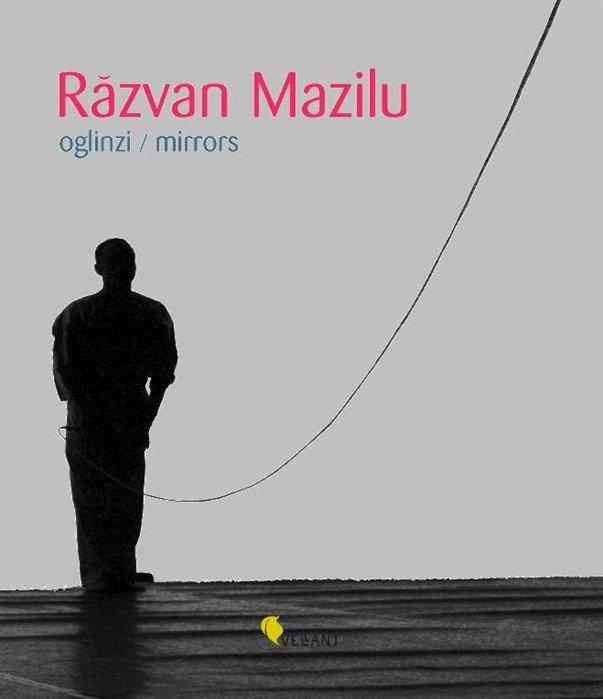 "Lansare album ""Razvan Mazilu. Oglinzi"""